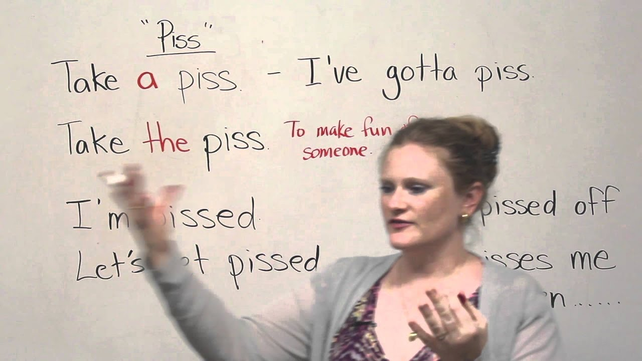 Slang In English Piss Engvid