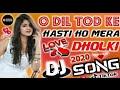 dil tod ke hasti ho mera female version dj remix free Flp project