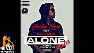 Marko Penn ft. Kool John - Alone [Remix] [Prod. League Of Starz] [Thizzler.com]