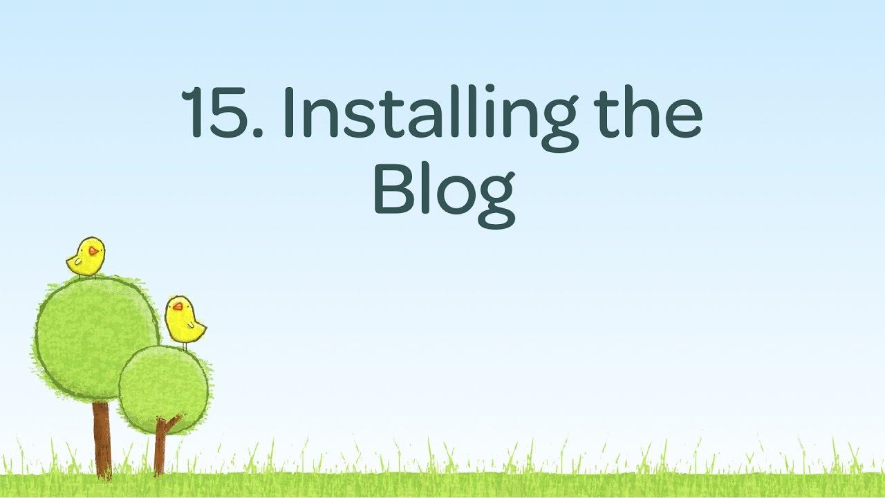 Installing the Blog