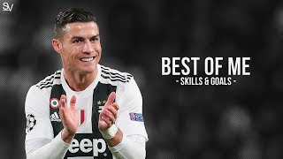 Cristiano Ronaldo • Best of Me • Skills & Goals 2019 | HD