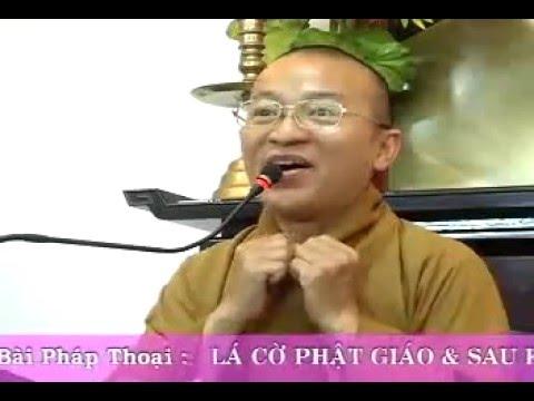 Lá cờ Phật Giáo và sau khi chết (01/06/2008)
