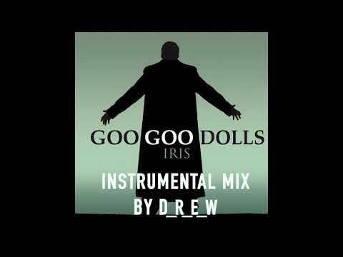 Goo Goo Dolls - Iris (Instrumental Mix)
