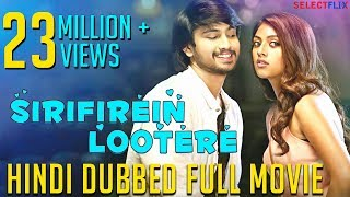 Sirifirein Lootere (Kittu Unnadu Jagartha) -  Hindi Dubbed Full Movie | Raj Tarun | Anu Emmanuel