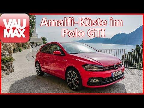 Kurzurlaub? Im VW Polo GTI 2.0 TSI entlang der italienischen Amalfiküste