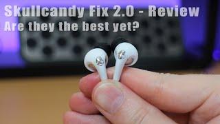 Skullcandy Fix 2.0 review