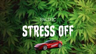 Video PACIFIC - STRESS OFF (HTP)