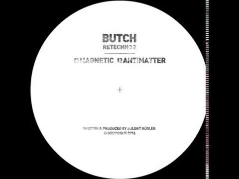 Butch - Magnetic (Original Mix) [Drumcode Limited DCLTD17]