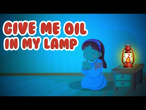 Give Me Oil In My Lamp | Christian Songs For Kids