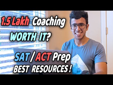 SAT/ACT Exam in 2020   Top 5 Tips + Free Resources   Is 1.5 Lakh Coaching worth it?