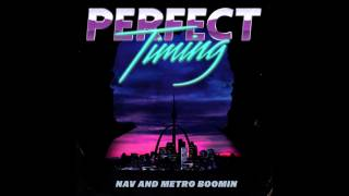 NAV & Metro Boomin   Rich (Official Audio)