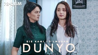 Bir kami to'lmagan dunyo (o'zbek serial) | Бир ками тўлмаган дунё (узбек сериал) 78-qism