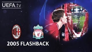 MILAN 3-3p LIVERPOOL: #UCL 2005 FINAL FLASHBACK