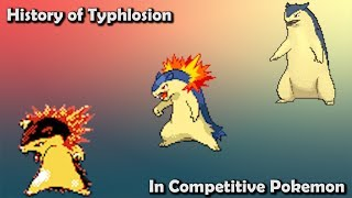 Typhlosion  - (Pokémon) - How GOOD was Typhlosion ACTUALLY? - History of Typhlosion in Competitive Pokemon (Gens 2-6)