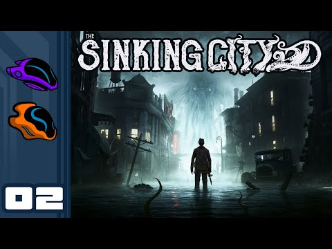 Let's Play The Sinking City - PC Gameplay Part 2 - The Bigger Picture...