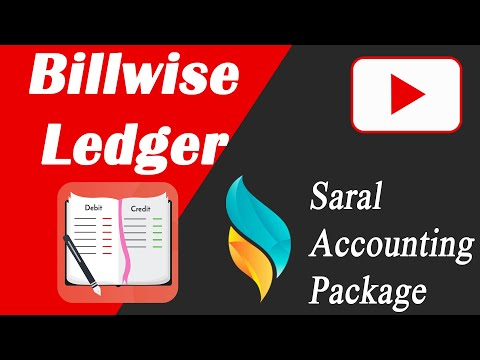 Billwise Ledger in Saral | Saral Accounting Package