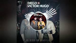 Diego E Vitor Hugo   Áudio (Ao Vivo Em Brasília)