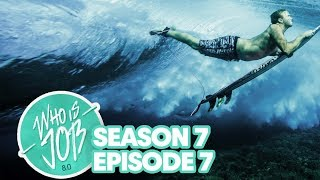 End of the Road Madness in Tahiti | Who is JOB 8.0 S7E7