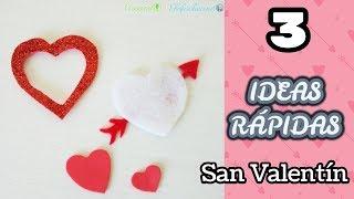 3 Ideas Rapidas Para San Valentin Manualidades Faciles Con