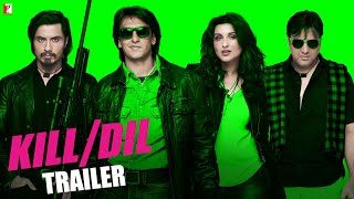 Kill Dil - Official Trailer 2