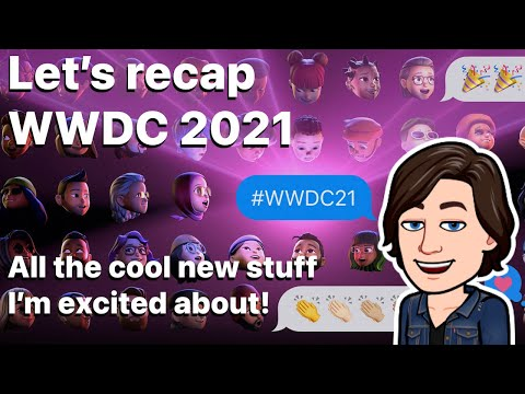 My highlights of WWDC 2021 so far! thumbnail