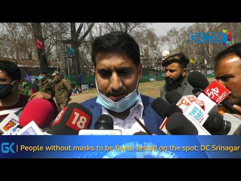 People without masks to be fined, tested on the spot: DC Srinagar