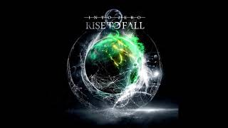 Rise To Fall   Into Zero (Full Album 2018)