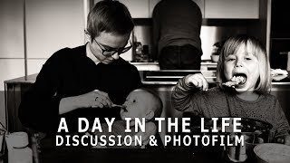Day In The Life - Family Photography Discussion & Photofilm