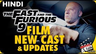 Fast and Furious 9 New Cast &  Film Update [Explained In Hindi]