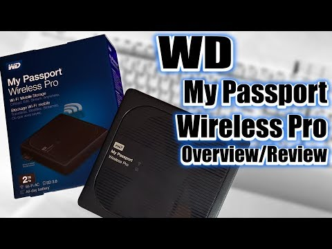 WD My Passport Wireless Pro Overview/Review