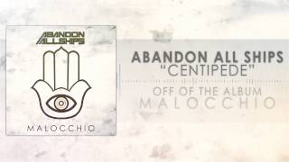 Abandon All Ships - Centipede