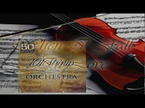 101 Strings Orchestra - When I Fall In Love