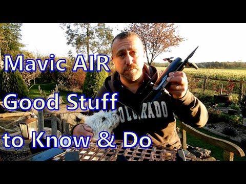 mavic-air--good-stuff-to-know-good-stuff-to-do