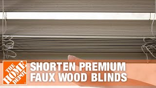 How To Shorten Premium Faux Wood Blinds | The Home Depot