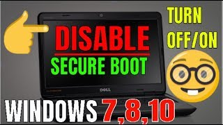how to turn off secure boot in bios configuration windows 10