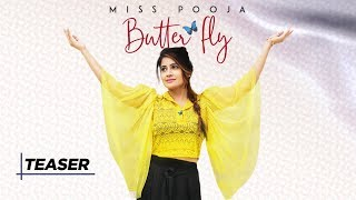 Song Teaser Butterfly: Miss Pooja | Full Song Releasing on 5
