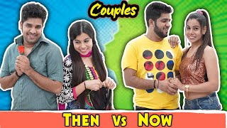 Couples | Then vs Now | Sanjhalika Vlog  IMAGES, GIF, ANIMATED GIF, WALLPAPER, STICKER FOR WHATSAPP & FACEBOOK