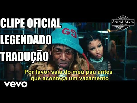 Nicki Minaj - Good Form (Tradução/Legendado) (Clipe Oficial) ft. Lil Wayne