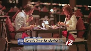 Man's Mind: Romantic dinners for Valentine's Day
