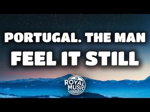 Feel it still lyrics