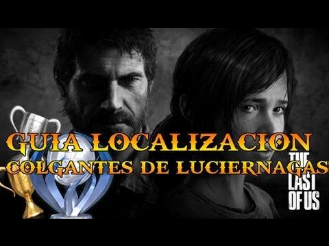 The Last of Us Guia localizacion de los  colgantes  de luciernagas