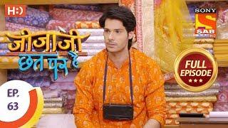 Jijaji Chhat Per Hai - Ep 63 - Full Episode - 5th April, 2018
