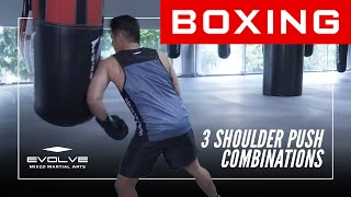 Boxing | 3 Shoulder Push Combinations | Evolve University