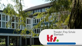 Die Theodor-Frey-Schule in Eberbach stellt sich vor.