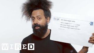 Reggie Watts Answers the Web's Most Searched Questions | WIRED