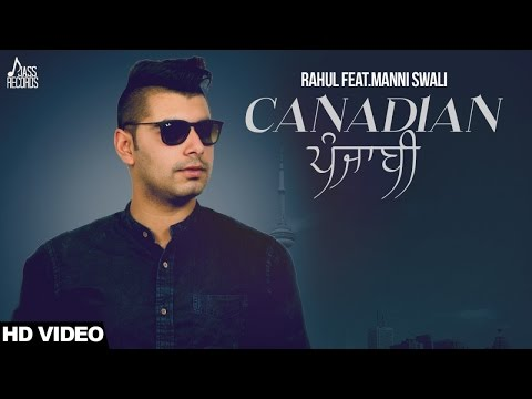 Canadian Punjabi  Rahul