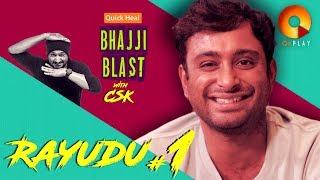 Ambati Rayudu Part 1    Quick Heal Bhajji Blast with CSK   QuPlayTV