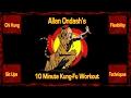 Allan Ondash 39 s TEN MINUTE Kung Fu Workout