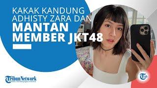 Profil Hasyakyla Utami - Mantan Anggota JKT48 Generasi Kelima & Juga Kakak dari Adhisty Zara