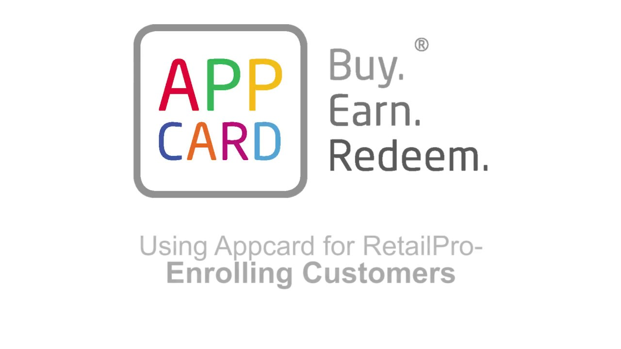 AppCard for Retail Pro: Enrolling Customers